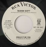 "45Re✦SHARON SCOTT""Could It Be You""✦DEAN COURTNEY""We Have A Good Thing""Top 2sider"